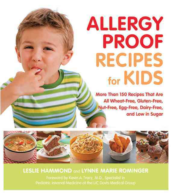 Allergy-Proof Recipes for Kids By Hammond, Leslie/ Rominger, Lynne Marie/ Tracy, Kevin A. (FRW)